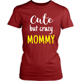 cute but crazy MOMMY