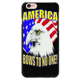 """AMERICA BOWS TO NO ONE""   PATRIOTIC PHONE CASES"
