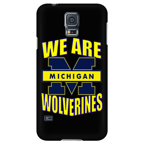 "WE ARE WOLVERINES ""CUSTOM"" PHONE CASE"