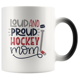 LOUD AND PROUD HOCKEY MOM