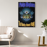 I PLEDGE ALLEGIANCE TO ONLY ONE FLAG - CANVAS ART