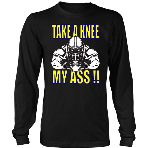 TAKE A KNEE MY ASS!! FOOTBALL