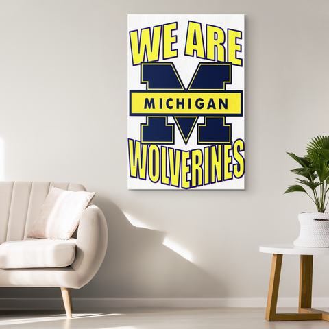 WE ARE WOLVERINES - CANVAS ART