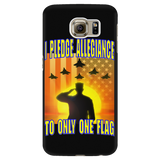 "I PLEDGE ALLEGIANCE TO ONLY ONE FLAG ""CUSTOM"" PHONE CASE"