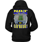 NOT IN MY HOUSE - GO BLUE! (BACK)