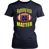 Fighting Irish Matter!