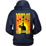 USA - LOVE IT OR LEAVE IT  - HOODIE