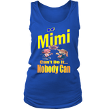 If Mimi Can't Do It... Nobody Can  Womens Tank Top