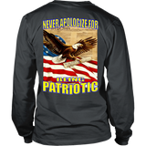 NEVER APOLOGIZE FOR BEING PATRIOTIC