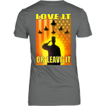 USA - LOVE IT OR LEAVE IT -  WOMENS T-SHIRT