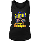 If Grammie Can't Do It... Nobody Can  Womens Tank Top