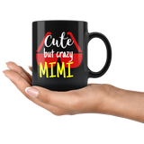 cute but crazy MIMI COFFEE MUG