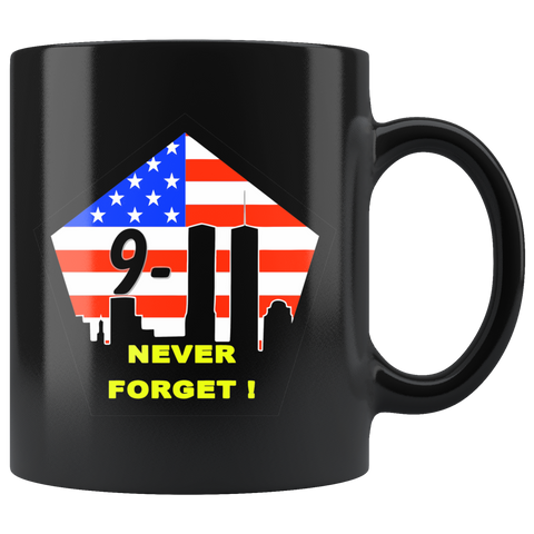 9/11 NEVER FORGET! COFFEE MUG