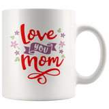 LOVE YOU MOM COFFEE MUG