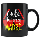 cute but crazy MADRE COFFEE MUG
