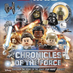 Lego Star Wars  Chronicles of the Force: Discover the Story of the LEGO® Star Wars™ Galaxy