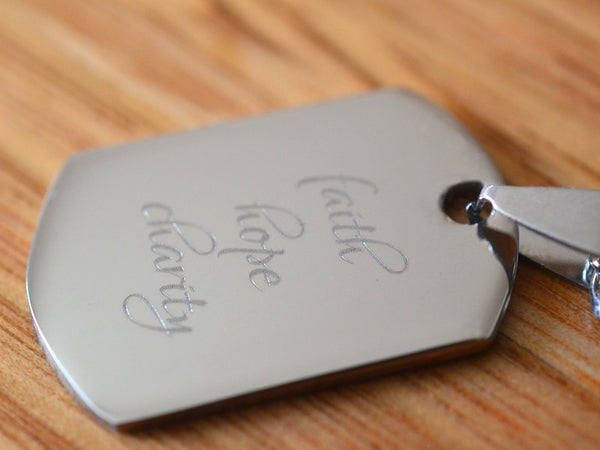 Faith Hope Charity Steel Dog Tag with Chain