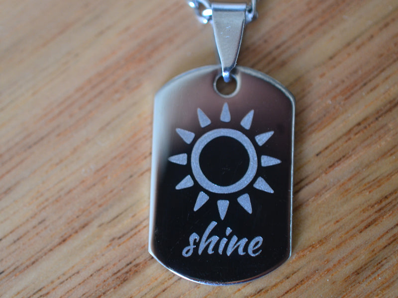 "Engraved ""shine"" Steel Dog Tag Necklace with Chain"