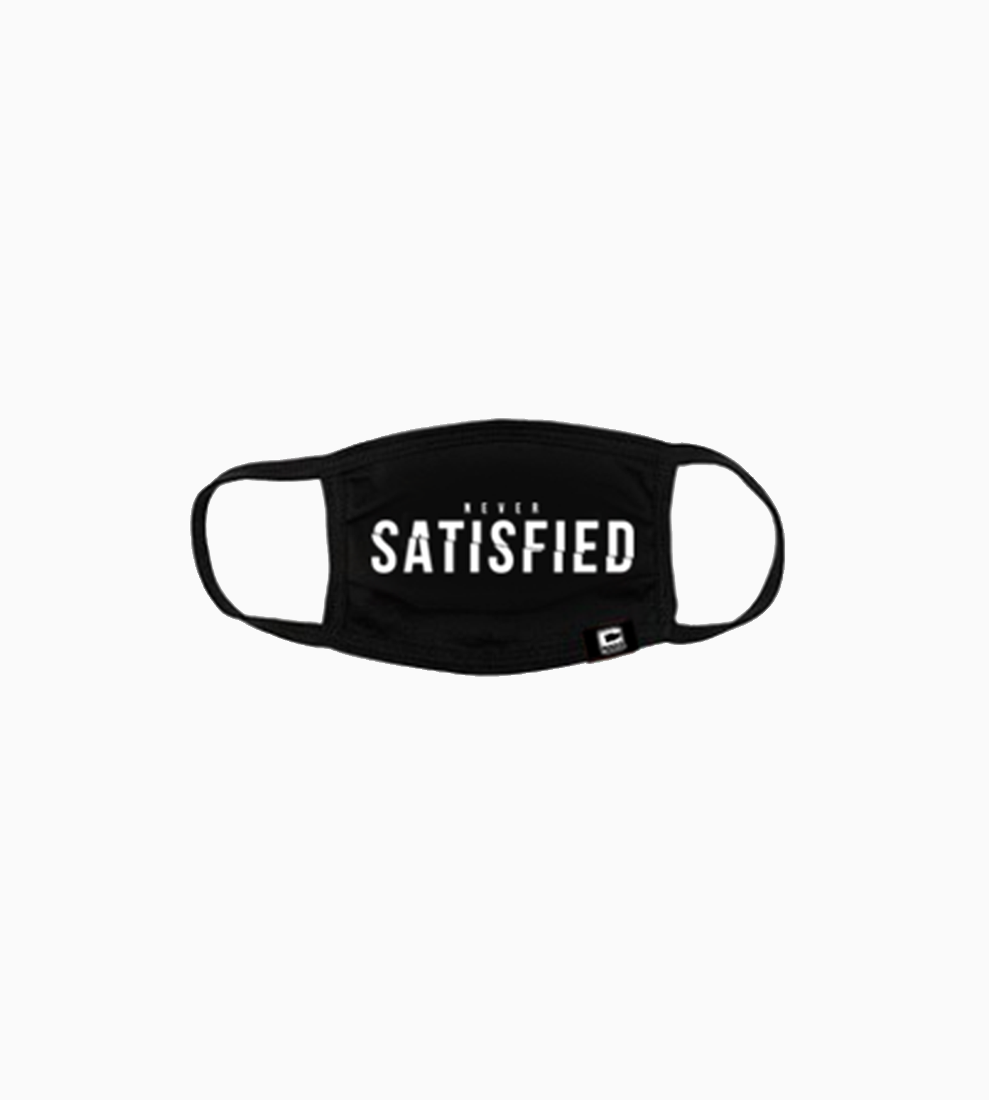 Never Satisfied Mask
