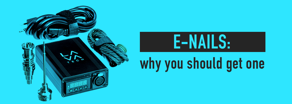 E-Nails why you should use an enail