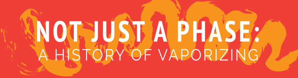 not just a phase: a history of vaping