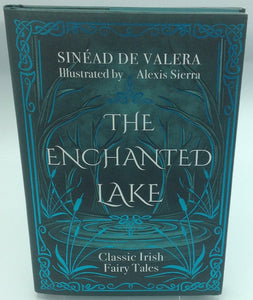The Enchanted Lake by Sinead de Valera