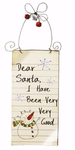 Metal Dear Santa I Have Been Very Very Good Sign