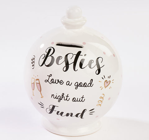 Best Friends Money Jar - Besties love a good night out Fund