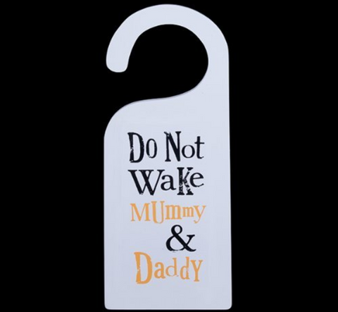 Do Not Wake Mummy & Daddy, Door Hanger