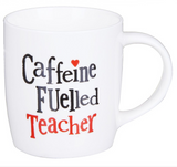 Bright Side, Caffeine Fuelled Teacher, mug