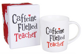 Bright Side, Caffeine Fuelled Teacher, bone china mug