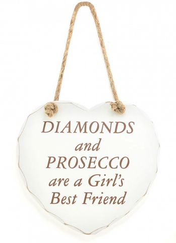 Diamonds and Prosecco, Shabby Chic heart plaque