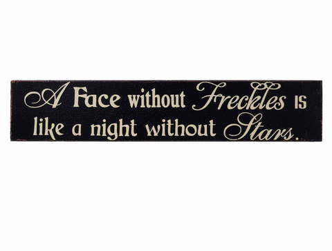 A Face without Freckles, Hanging Wall Sign