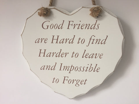 Good Friends are hard to find, shabby chic hanging heart.jpg