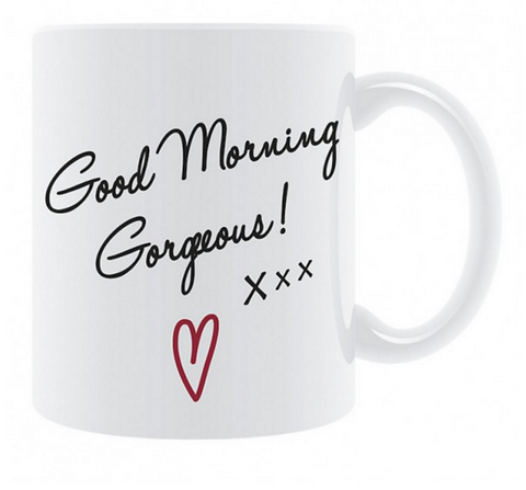 Good Morning Gorgeous Fine China Mug