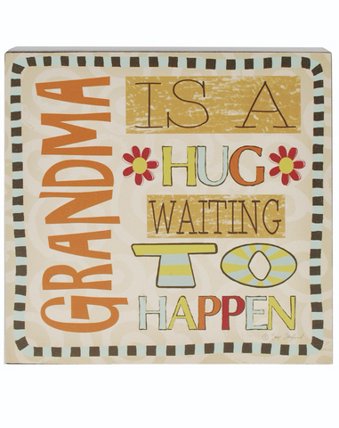 Grandma is a Hug Waiting to Happen, Block Sign
