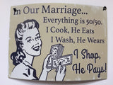 Humorous, Curved Metal Signs - Marriage