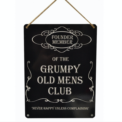 Humorous, Grumpy Old Mens Club, hanging metal sign