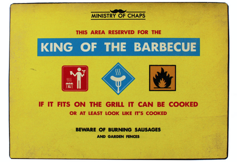 Ministry of Chaps, King of the BBQ, humorous metal sign