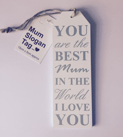 Mum Slogan Tag - Best