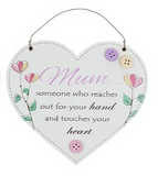 Someone who reaches out for your hand, hanging heart plaque