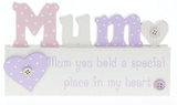 Mum you hold a special place in my heart!