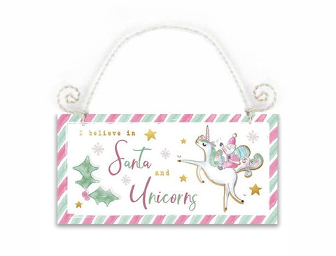 I Believe in Santa and Unicorns, Hanging Wooden Sign