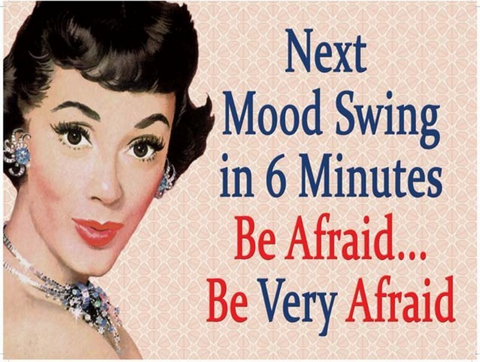 Next Mood Swing in 6 minutes, vintage metal sign