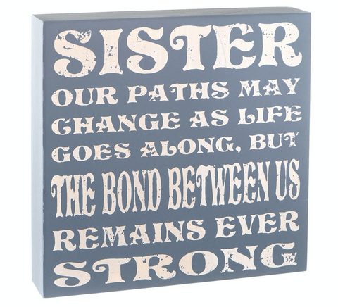 Shabby Chic, Sister Plaque - bond between us remains ever strong