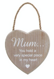 Wooden Hanging Heart - Mum... You hold a very special place in my heart