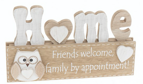 Woody Owl Standing Plaque Friends welcome, family by appointment!