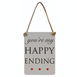 You're my Happy Ending, mini metal sign