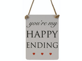 You're my Happy Ending, mini metal sign with three red hearts