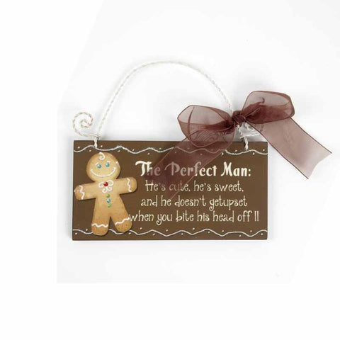 The Perfect Man Gingerbread Man Sign